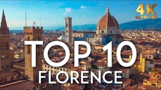 TOP 10 Things to do in FLORENCE | Italy Travel Guide 4K