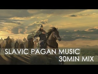 Ancient Slavic Pagan Music Mix 1 (Pagania I)