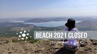 BEACH  CLOSED 2021   Sugarman & Tim Kiri mix #beach