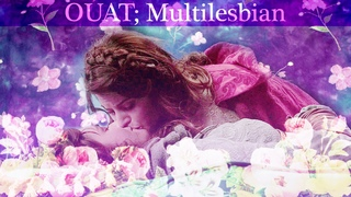 multilesbian [ouat] - Please Don't Go
