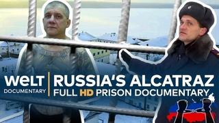RUSSIA'S ALCATRAZ - The toughest prison on Fire Island | Full Documentary