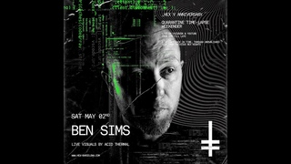 Ben Sims (unreleased set From Dec 2019) - HEX V Anniversary Quarantine Rave with Live Visuals