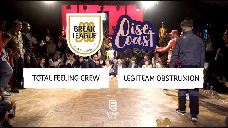 Total Feeling vs Legiteam Obstruxion • FINAL • OISE COAST 2019 • BREAKLEAGUE S02J11