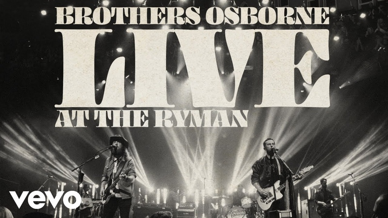 Brothers Osborne I Don't Remember Me Before You Live At The Ryman Audio