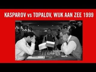 Garry Kasparov vs Veselin Topalov Wijk aan Zee 1999