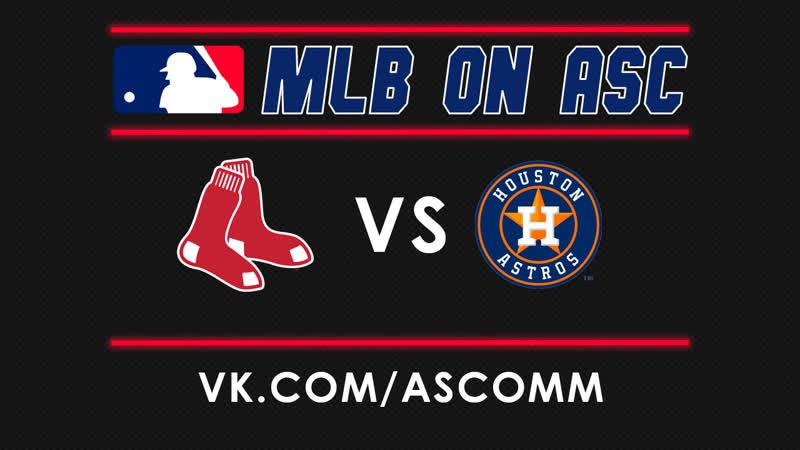 MLB NLCS Red Sox VS Astros Game 4 смотреть онлайн без регистрации