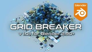 Адд-он Grid Breaker для Blender + версия  - официальный релиз