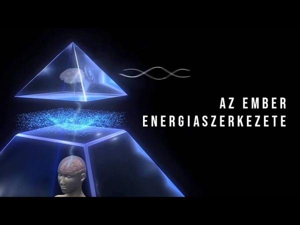 Az emberi energiaszerkezet a láthatatlan világban magyar szinkron