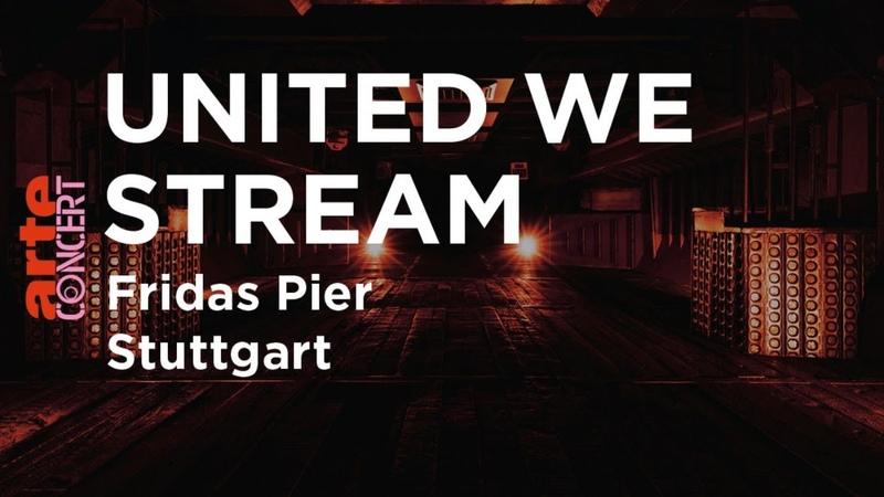United We Stream Fridas Pier Stuttgart w DJ Karotte K. Sibold A. Reusch