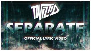 Twiztid - Separate (Official Lyric Video)