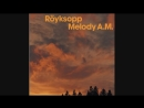The ROYKSOPP ~ EpLe. (1997, AstraL Recordings)