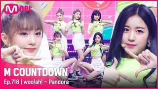 [woo!ah! - Pandora] KPOP TV Show   #엠카운트다운    Mnet 210715 방송