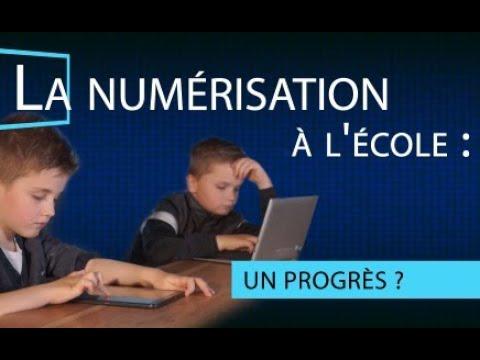 La numérisation à l'école un progrès