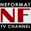 "NEFORMAT.TV - ТЕЛЕКАНАЛ ""НЕФОРМАТ"""