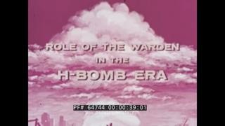 ROLE OF THE BLOCK WARDEN IN THE HYDROGEN BOMB ERA  1955 CIVIL DEFENSE FILM  H-BOMB 64744