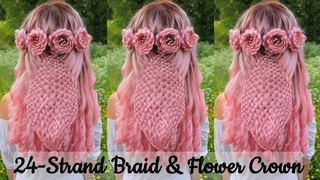 24-Strand Braid and Flower Crown | Braided Hairstyles for Long Hair  | How to Braid