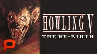 Howling V: The Rebirth (Full Movie) Horror | Werewolf
