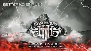 Hyro The Hero - Legendary feat. Brandon Saller of Atreyu (Official Art Track)
