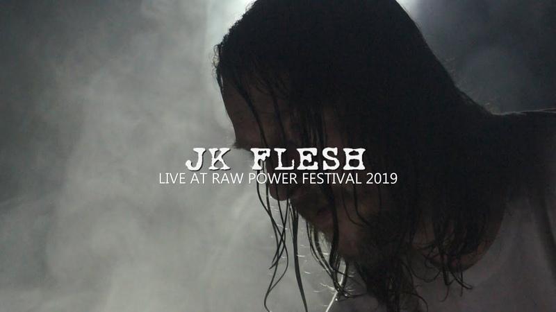 JK Flesh – Raw Power Festival (2019)