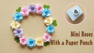 100均クラフトパンチで作る立体的なミニバラ - How to make Mini Roses With a Paper Punch