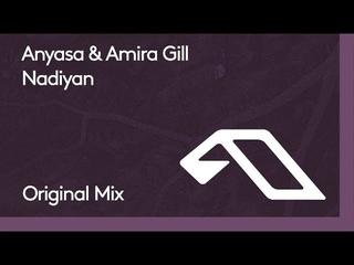 Anyasa & Amira Gill - Nadiyan