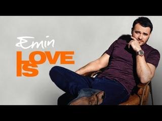 . EMIN - LOVE IS (Full Album) Премьера альбома