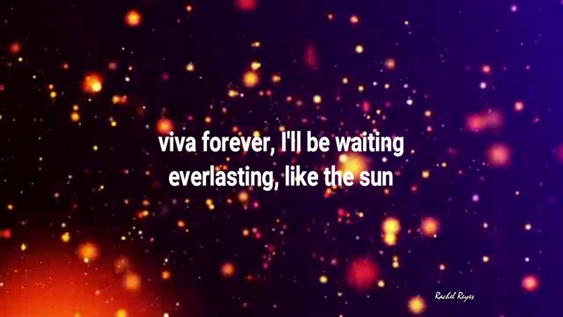 VIVA FOREVER Lyrics