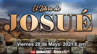 🔴EL LIBRO DE JOSUÉ CAPÍTULO 19  por el Roeh Dr. Javier Palacios Celorio - EN VIVO