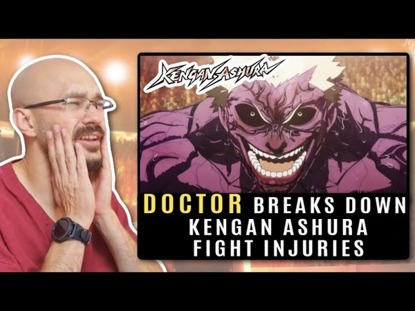 DOCTOR breaks down KENGAN ASHURA Kengan Annihilation Tournament FIGHT INJURIES