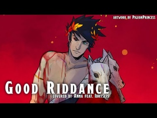 Good Riddance (from Hades) 【covered by Anna ft. IdrysLTS】