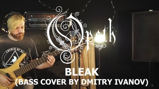Opeth - Bleak (bass cover by Dmitry Ivanov)