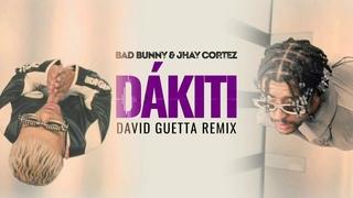 Bad Bunny & Jhay Cortez - Dákiti (David Guetta remix) [visualizer]