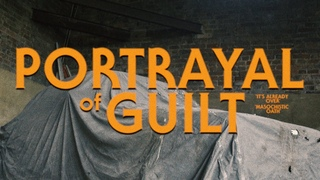 portrayal of guilt - It's Already Over / Masochistic Oath (Official Video)