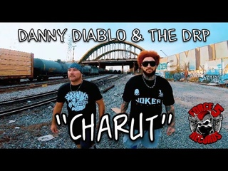 Danny Diablo & The DRP - Charut (Official Music Video)