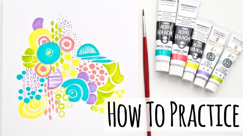 How To Practice Art 5 Tips For Artists And Crafters