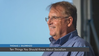 Ten Things You Should Know About Socialism   Thomas J. DiLorenzo
