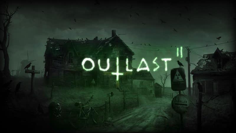 СТРИМ Играю в Outlast 2