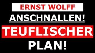 Ernst Wolff - UNFASSBAR! Das verschweigen SIE uns! Diese Video öffnet dir die AUGEN!