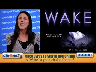 Miley Cyrus In Horror Flick Wake