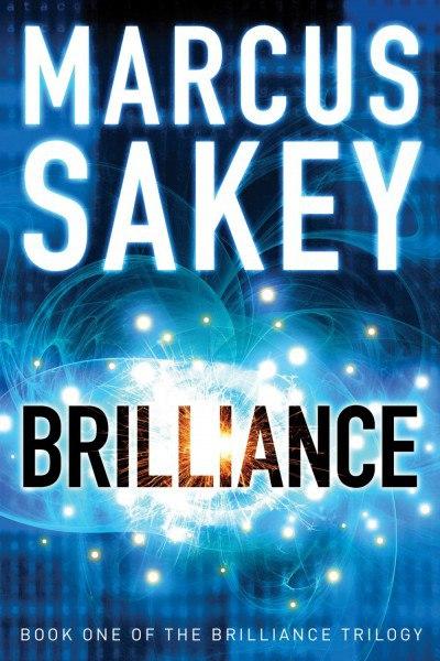 Marcus Sakey - Brilliance (Book 1)