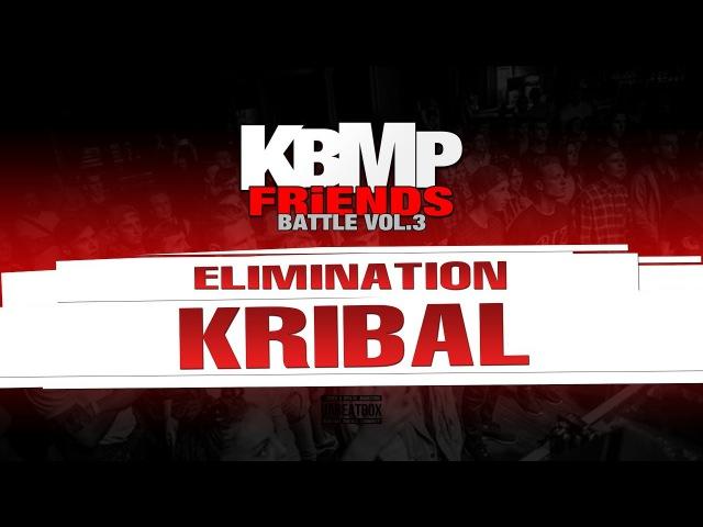 KRIBAL ELIMINATION KBMP BEATBOX BATTLE 2017