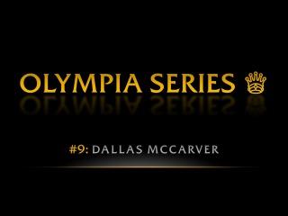 OLYMPIA SERIES: Dallas McCarver | Pro BB World olympia series: dallas mccarver | pro bb world