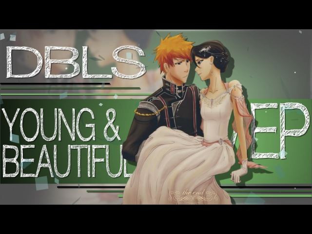 DBLS Young and Beautiful MEP Fanart