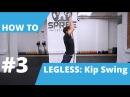 How-To Legless Rope Climb – Kip Swing – Carl Paoli Series – No.3