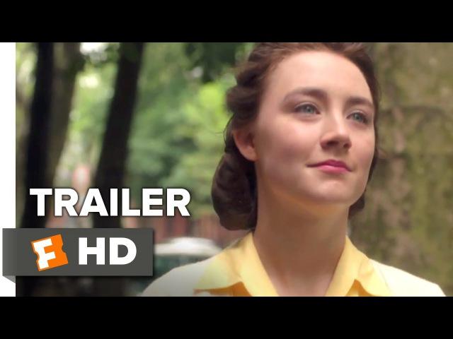 Brooklyn Official Trailer 1 2015 Saoirse Ronan Domhnall Gleeson Movie HD