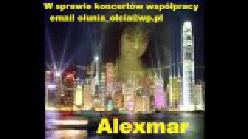Promo Mix 1 Alexmar moja twórczość Zapraszamy do współpracy kontakt olunia olcia@