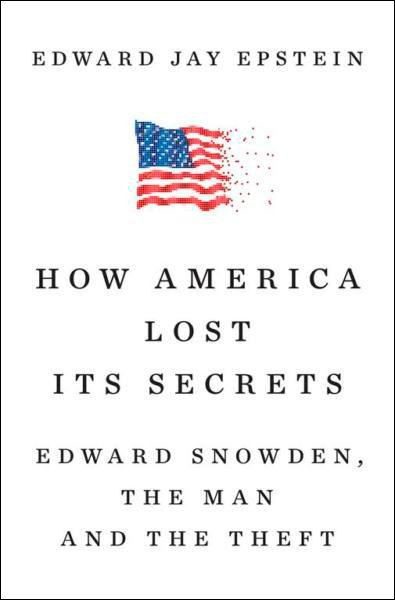 Edward Jay Epstein - How America Lost Its Secrets