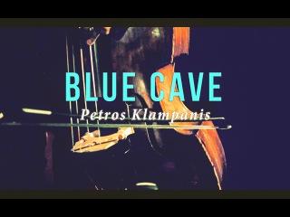 BLUE CAVE // by Petros Klampanis (Solo Bass Version)