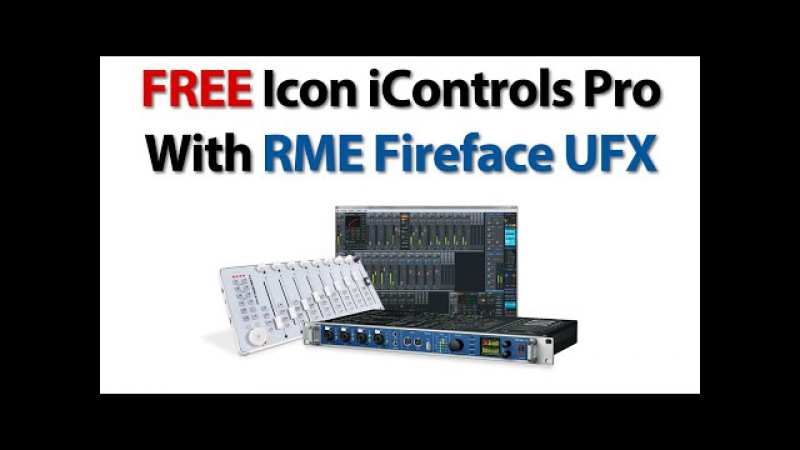 Get a FREE Icon iControls Pro with an RME Fireface UFX - Perfect Partners - Synthax TV