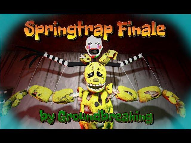 SFM   springtraps story (!REDO!)   music by Groundbreaking - Springtrap Finale